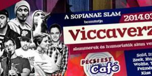 Viccaverze – Slammerek és Humoristák összecsapása Pécsett