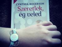 """""""Nyomot hagyunk az általunk megérintett életekben.""""-Ajánló Cynthia Rogerson Szeretlek, ég veled című könyvéről"""