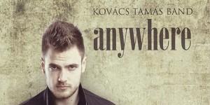 """""""A zene mindenhol veled van…"""" – Ajánló a Kovács Tamás Band-ről"""