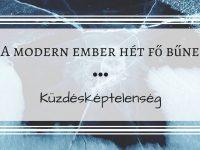 A modern ember hét fő bűne – 2. rész