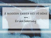 A modern ember hét fő bűne – 3. rész