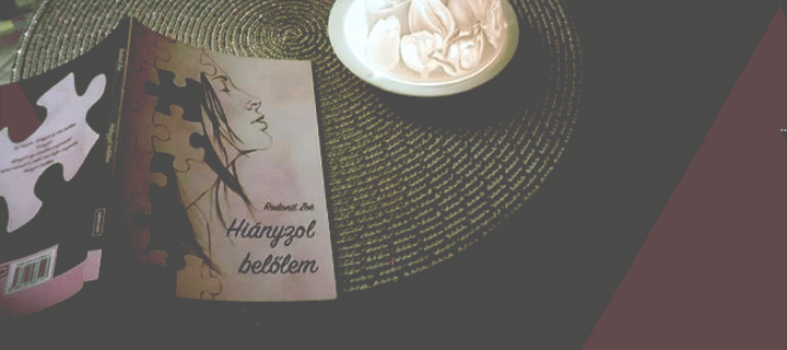 A lány, akiből már mindig hiányozni fogsz – ajánló Rodonit Zoé első könyvéről