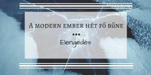 A modern ember hét fő bűne – 4. rész