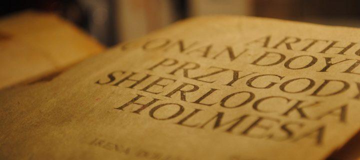 Kedvenc detektívünk megteremtője: Sir Arthur Conan Doyle