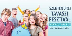Szentendrei Tavaszi Fesztivál – TIÉD A TAVASZ!