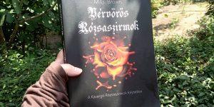 Titok, nem lesz többé titok. Szerelem erősebb lesz, mint valaha? – könyvajánló M. G. Brown: Vérvörös Rózsaszirmok