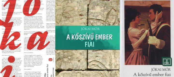 Forradalmi családregény – avagy ajánló Jókai Mór A kőszívű ember fiai című regényéről