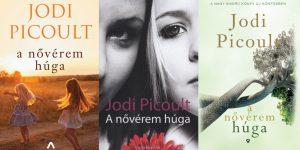 Ajánló Jodi Picoult A nővérem húga című regényéről