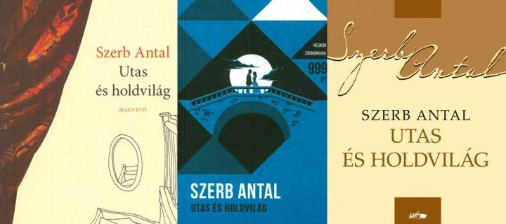 Ajánló Szerb Antal Utas és holdvilág című regényéről