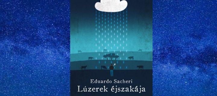 Ajánló Eduardo Sacheri Lúzerek éjszakája című regényéről
