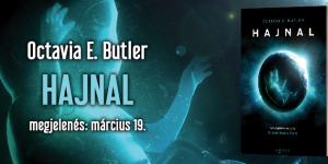 Octavia E. Butler sci-fi regénye végre hozzánk is jutott! – ajánló a Hajnalról