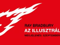 Klasszikus sci-fi novellák új fordításban – ajánló Ray Bradbury Az illusztrált ember című kötetéről